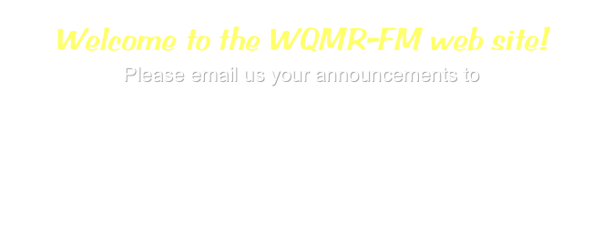 Welcome to the WQMR-FM web site!